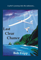 "Bob Tripp, author of ""Last Clear Chance\"" book launch at Book Passage"